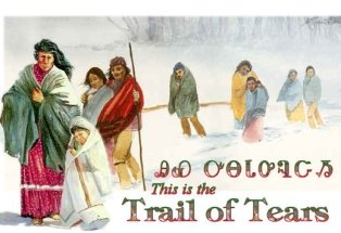 Trail of Tears Winter March